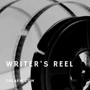 The Writer's Reel